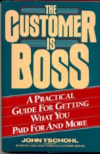 The Customer is Boss by John Tschohl
